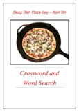 Deep Dish Pizza Day April 5th - Crossword Puzzle and Word Search - Bell Ringer