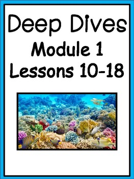 Deep Dives Module 1