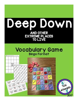 Deep Down and Other Extreme Places to Live Vocabulary Game