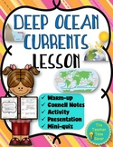 Deep Ocean Currents Lesson (Presentation, Notes, & Activity) Earth's Waters Unit