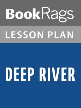 Deep River Lesson Plans
