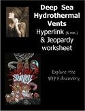 Deep Sea Hydrothermal Vents Hyperlink Jeopardy worksheet Ballard Galapagos Rift