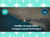NGSS high school project: Satellites & Global Justice