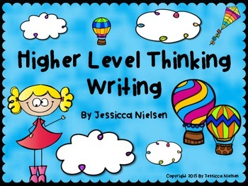Higher Level Thinking Writing