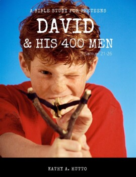 Deeper Roots Bible Study for Preteens - David & His 400 Men