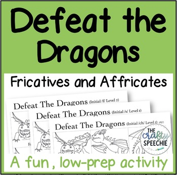 Defeat the Dragons: An Articulation Activity for Fricative