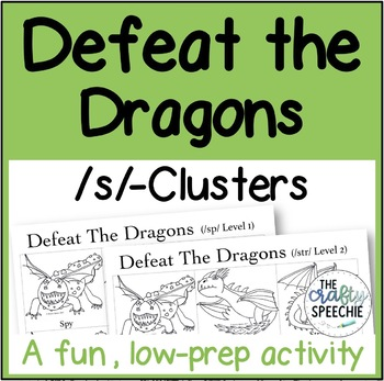 Defeat the Dragons: An Articulation Activity for /s/-Clusters