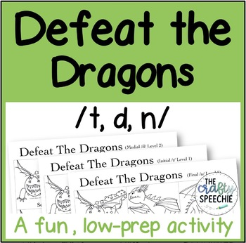 Defeat the Dragons: An Articulation Activity for /t, d, n/