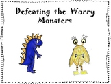 Defeating the Worry Monsters Lesson Plan