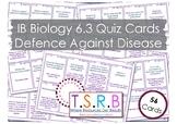 Defence Against Disease (IB Bio 6.3)