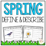 Define and Describe Spring Edition