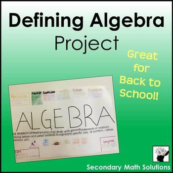 Back to School Defining Algebra Project