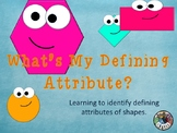 Defining Attributes 1.G.A.1 Interactive game