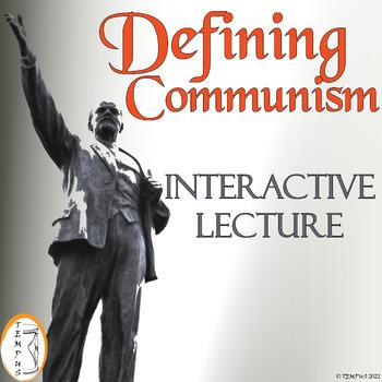 Defining Communism: Background Notes