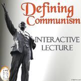 Defining Communism - Cold War - Interactive Notes