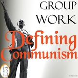 Defining Communism - Cold War - Group Work