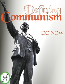 Defining Communism: Do-Now