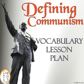 Defining Communism: Vocabulary Lesson