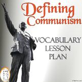 Defining Communism - Cold War - Vocabulary Lesson Plan