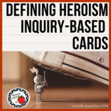 Defining Heroism Inquiry-Based Task Cards (12 cards / Freebie)