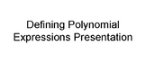 Defining Polynomial Expressions Notes