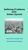 Defining Problems Associated with Urban Sprawl: STEM Lesson