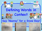 Defining Vocabulary in Context  Winter Themed Story Gr 4-8