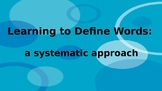 Defining Words:  A Systematic Approach