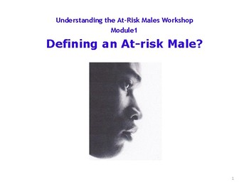 Defining an At Risk Male