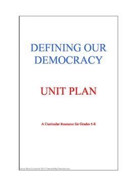 Defining our Democracy Unit Plan for Social Studies/History