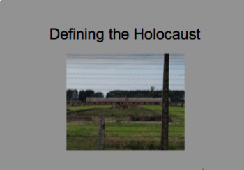Defining the Holocaust (PPT)