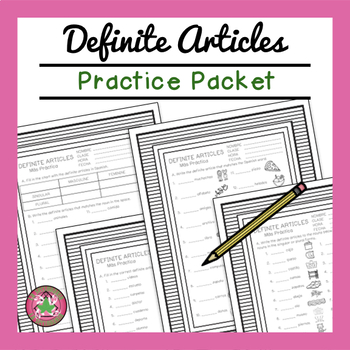 Definite Articles Packet by LA SECUNDARIA   Teachers Pay