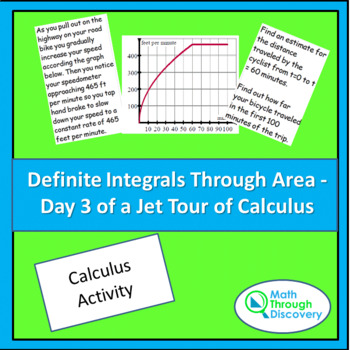 Definite Integrals Through Area - Day 3 of a Jet Tour of Calculus