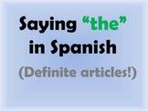Definite articles in Spanish! -Intro