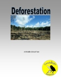Deforestation  - Science Informational Text -  2 Levels