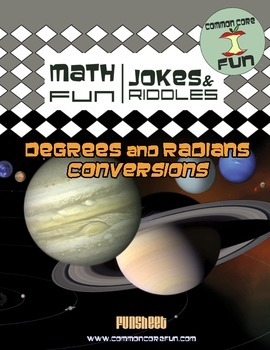 Degrees and Radians Conversions FUN worksheet