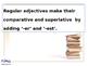 Degrees of Adjectives- Regular and Irregular Adjectives