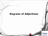 Degrees of Adjectives- Regular and Irregular Adjectives