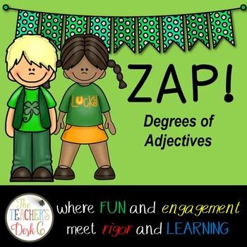 Degrees of Adjectives ZAP!
