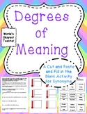 Degrees of Meaning: Cut and Paste and Fill in the Blank Using Synonyms