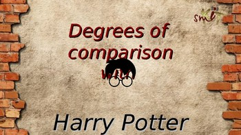 Degrees of comparison of adjectives with Harry Potter