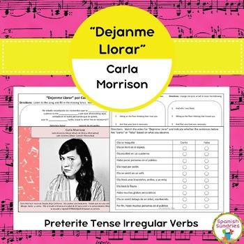 """Dejenme Llorar"" & Preterite Tense Irregular Verbs"