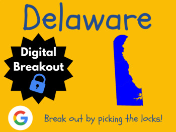 Delaware - Digital Breakout! (Escape Room, Early Finishers, Brain Break)
