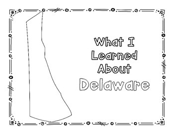 Delaware Graphic Organizers (Perfect for KWL charts and geography!)