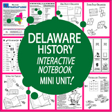 Delaware History–Interactive Notebook Delaware State Study Unit + AUDIO!