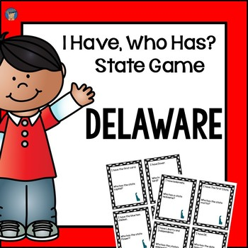 Delaware I Have, Who Has Game