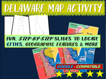 Delaware Map Activity- fun, engaging, follow-along 20-slide PPT