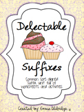 Delectable Suffixes [Common Core Aligned Suffix Unit]