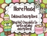 Delicious Descriptions Using Hot Chocolate