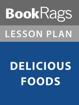 Delicious Foods Lesson Plans